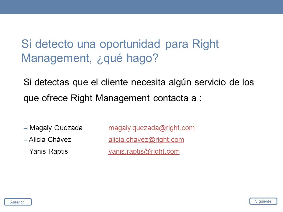 Si detecto una oportunidad para Right Management, ¿qué hago