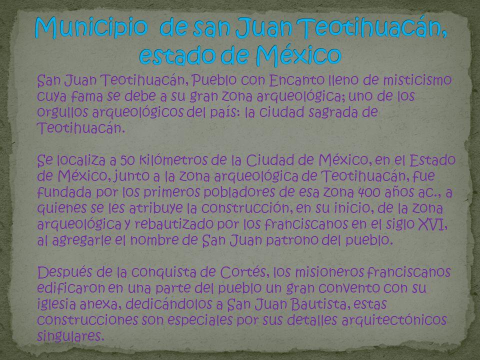 Municipio de san Juan Teotihuacán, estado de México