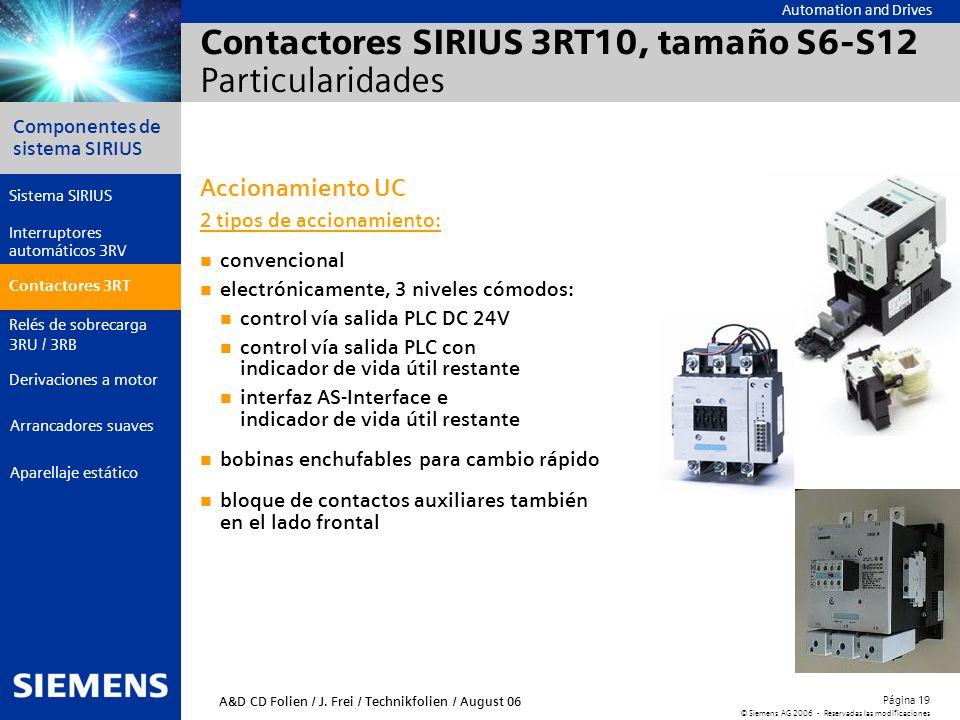 Contactores SIRIUS 3RT10, tamaño S6-S12 Particularidades