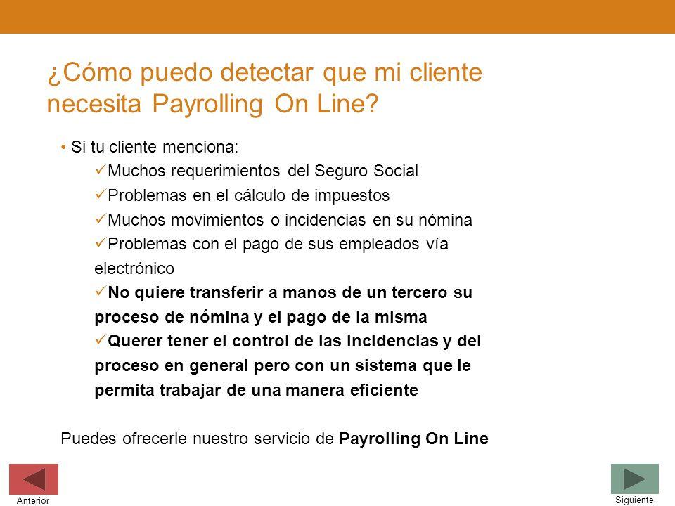 ¿Cómo puedo detectar que mi cliente necesita Payrolling On Line