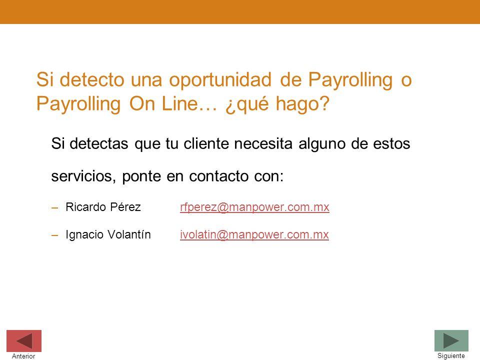 Si detecto una oportunidad de Payrolling o Payrolling On Line… ¿qué hago
