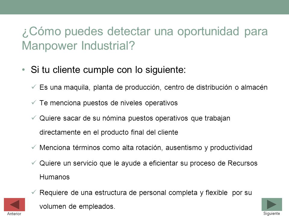 ¿Cómo puedes detectar una oportunidad para Manpower Industrial