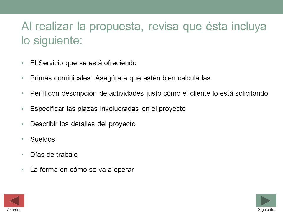 Al realizar la propuesta, revisa que ésta incluya lo siguiente: