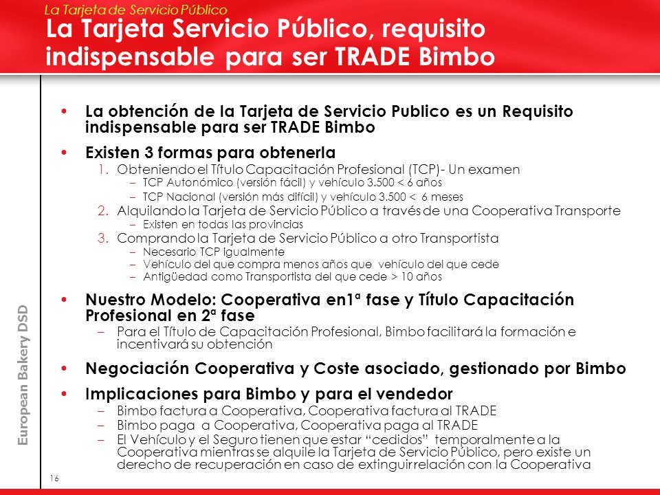 Speaker Name Here La Tarjeta de Servicio Público. La Tarjeta Servicio Público, requisito indispensable para ser TRADE Bimbo.