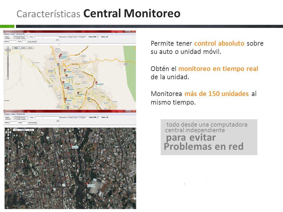 Características Central Monitoreo