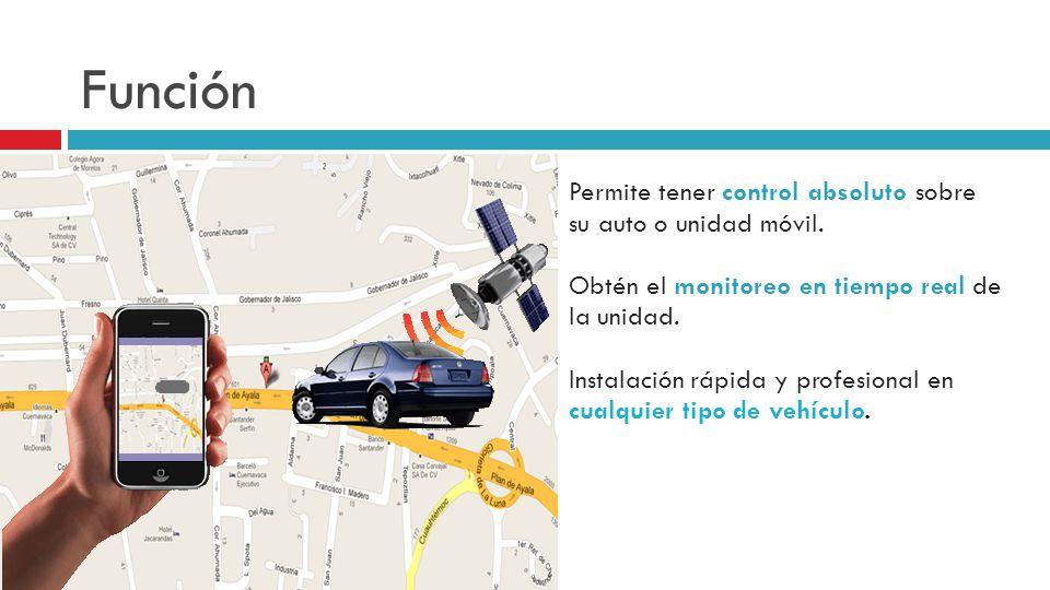 Función Permite tener control absoluto sobre su auto o unidad móvil.