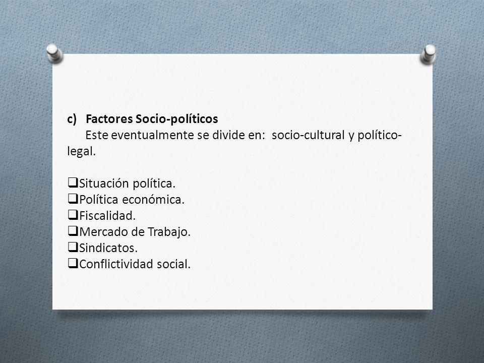c) Factores Socio-políticos