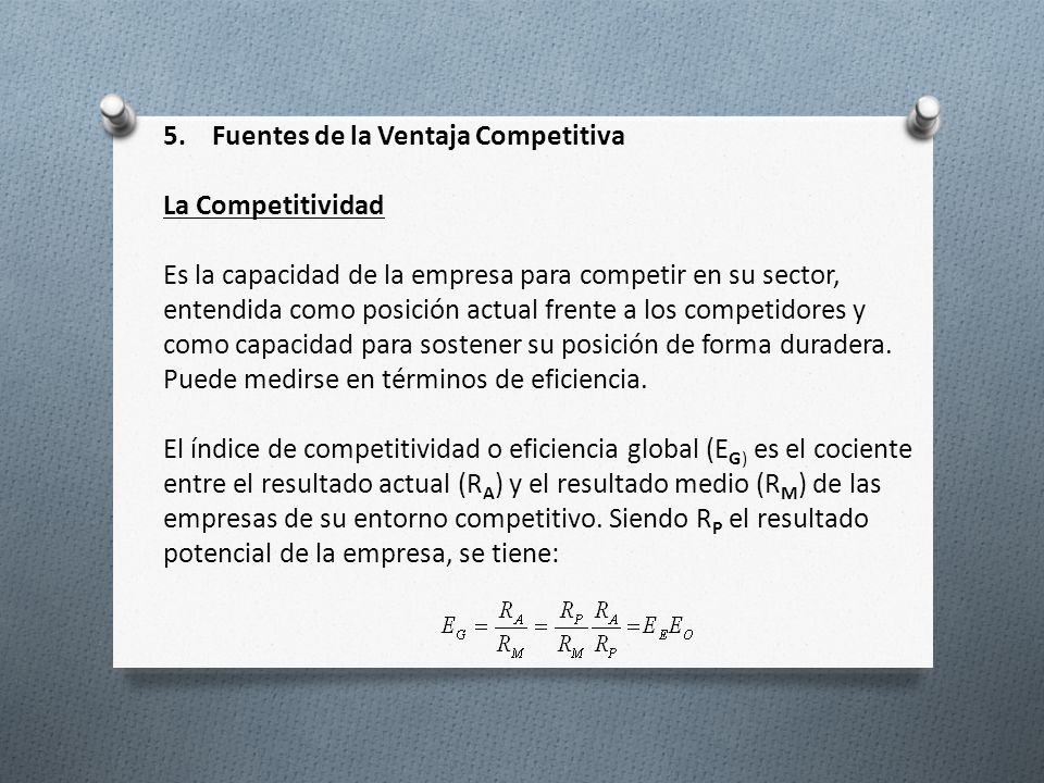 5. Fuentes de la Ventaja Competitiva La Competitividad