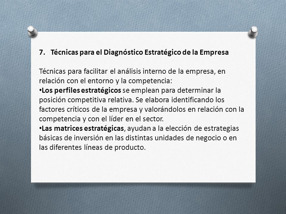 7. Técnicas para el Diagnóstico Estratégico de la Empresa