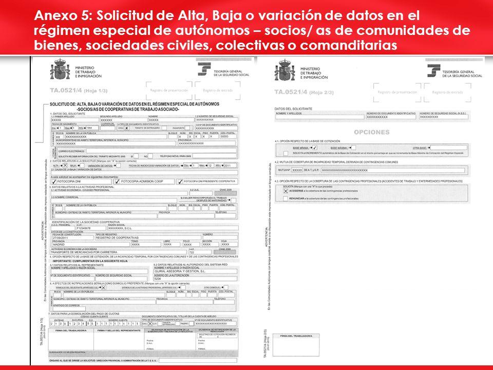 Anexo 5: Solicitud de Alta, Baja o variación de datos en el régimen especial de autónomos – socios/ as de comunidades de bienes, sociedades civiles, colectivas o comanditarias
