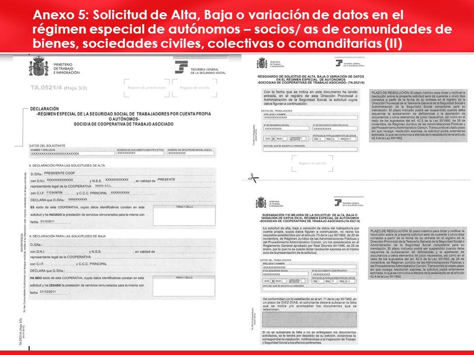 Anexo 5: Solicitud de Alta, Baja o variación de datos en el régimen especial de autónomos – socios/ as de comunidades de bienes, sociedades civiles, colectivas o comanditarias (II)