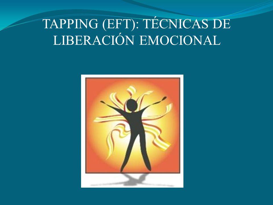 TAPPING (EFT): TÉCNICAS DE LIBERACIÓN EMOCIONAL