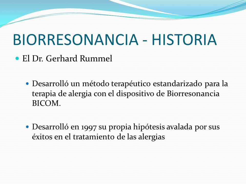 BIORRESONANCIA - HISTORIA