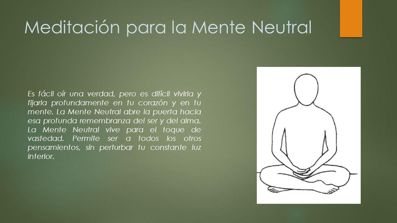 Meditación para la Mente Neutral