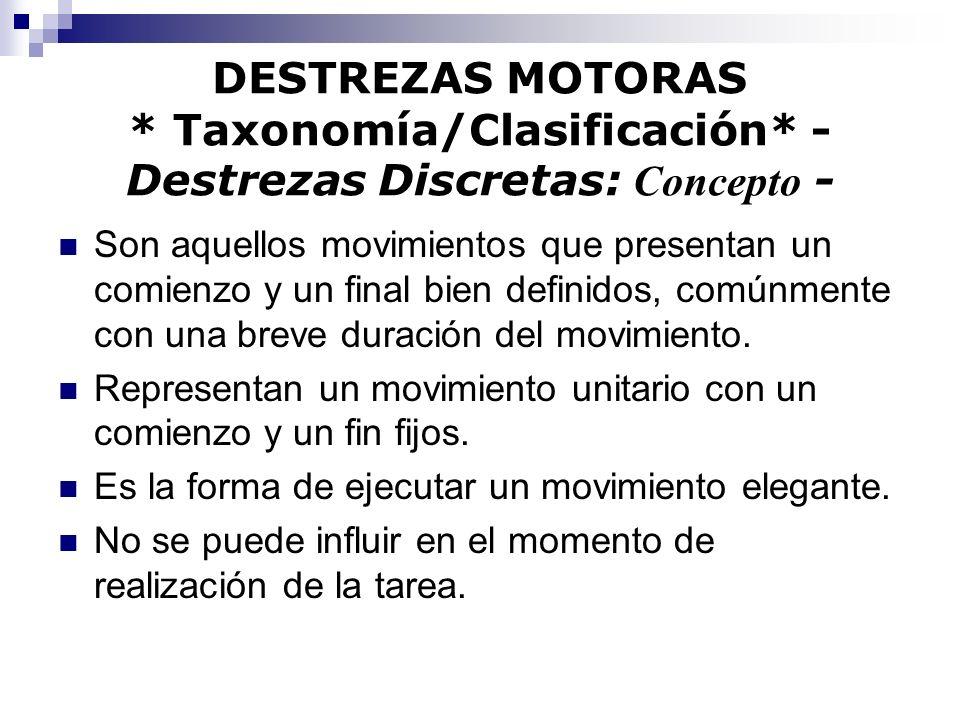 DESTREZAS MOTORAS. Taxonomía/Clasificación