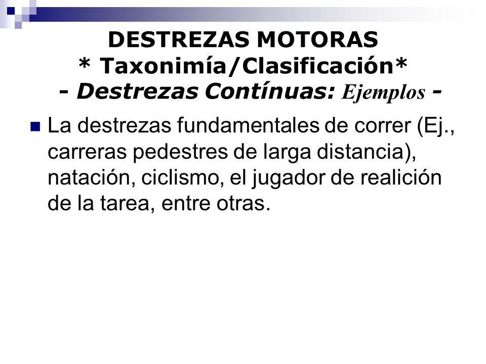 DESTREZAS MOTORAS. Taxonimía/Clasificación