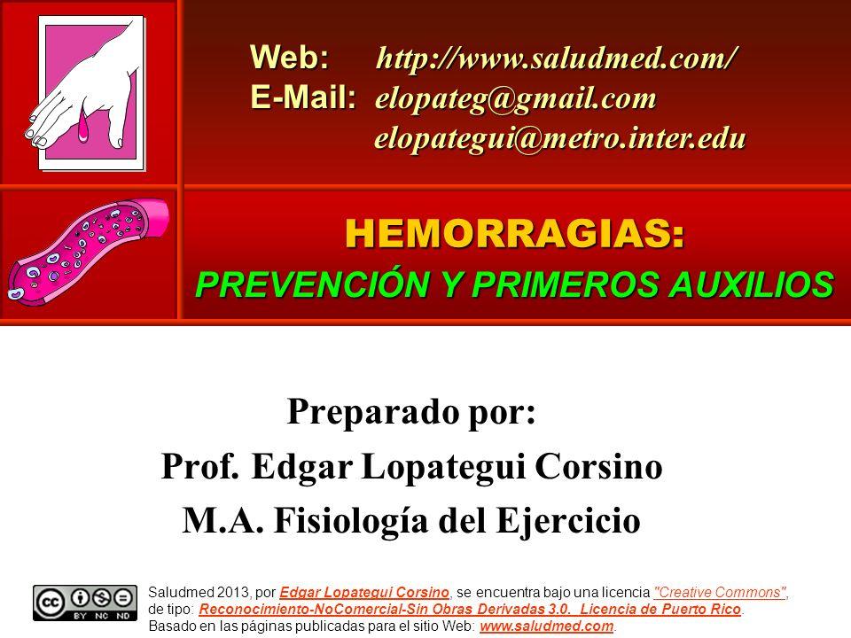 HEMORRAGIAS: Preparado por: Prof. Edgar Lopategui Corsino