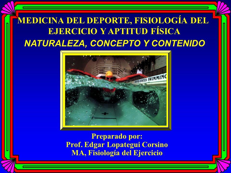 MEDICINA DEL DEPORTE, FISIOLOGÍA DEL EJERCICIO Y APTITUD FÍSICA