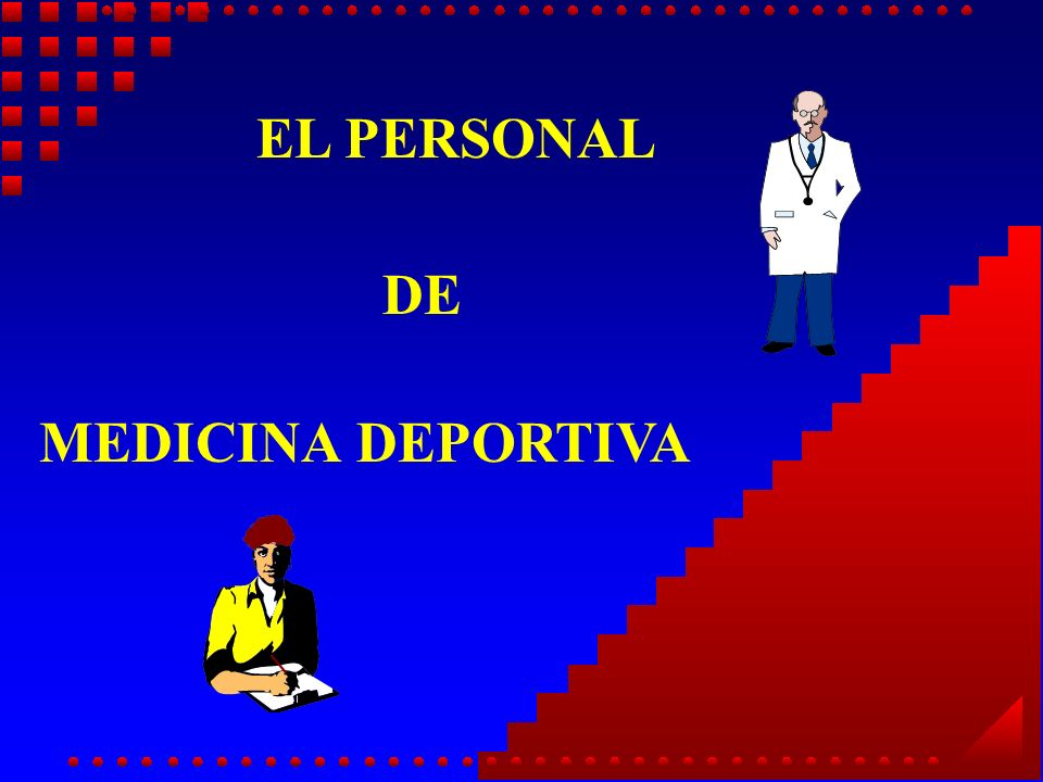 EL PERSONAL DE MEDICINA DEPORTIVA
