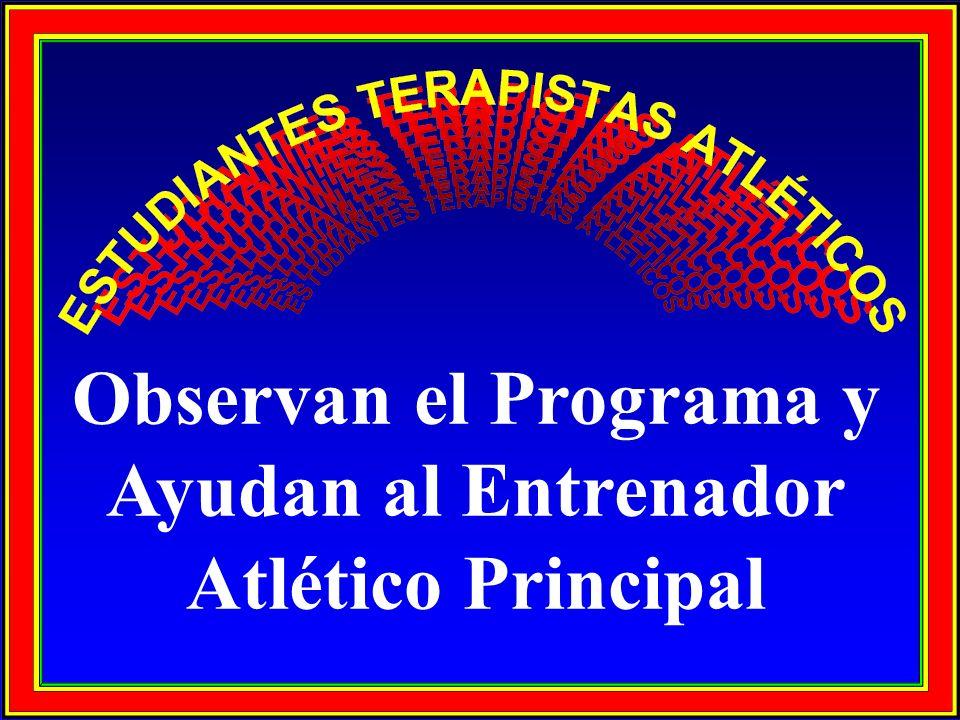 Observan el Programa y Ayudan al Entrenador Atlético Principal