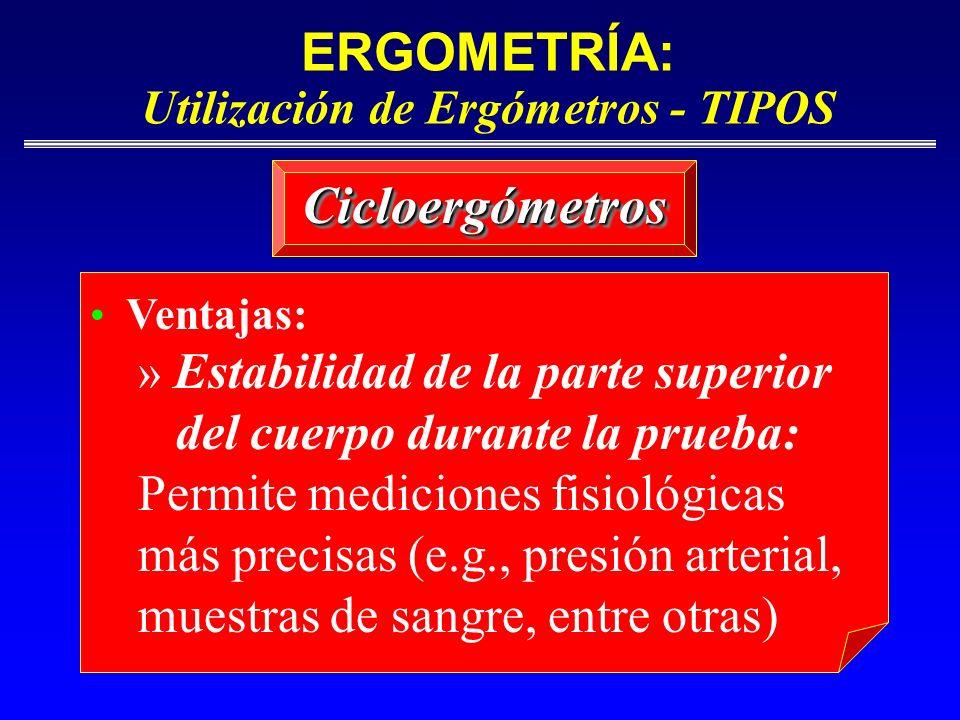 ERGOMETRÍA: Utilización de Ergómetros - TIPOS