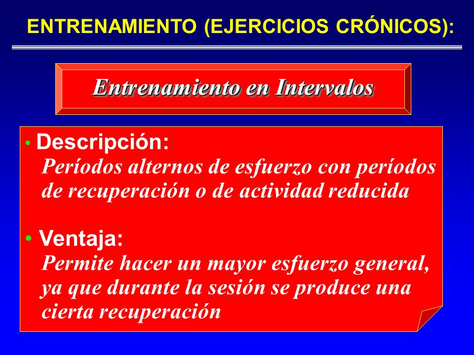 ENTRENAMIENTO (EJERCICIOS CRÓNICOS): Entrenamiento en Intervalos