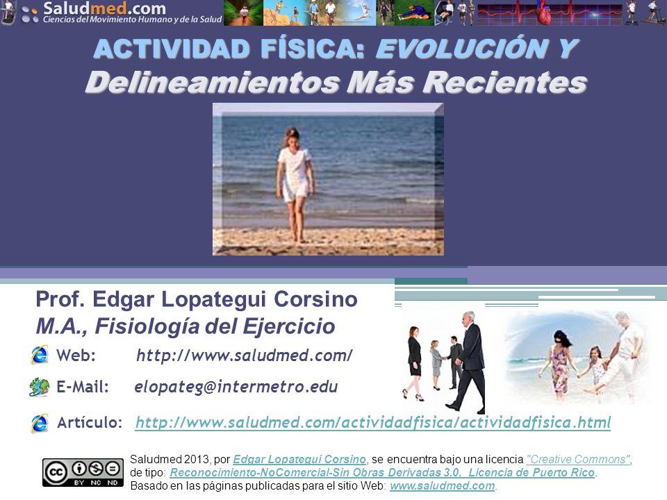 ACTIVIDAD FÍSICA: EVOLUCIÓN Y Delineamientos Más Recientes