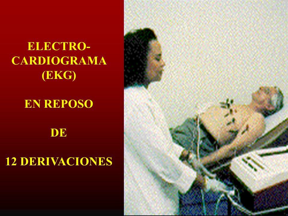ELECTRO-CARDIOGRAMA (EKG) EN REPOSO DE 12 DERIVACIONES