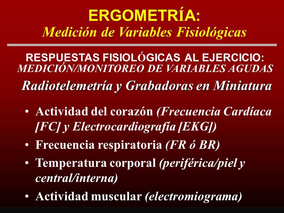 ERGOMETRÍA: Medición de Variables Fisiológicas