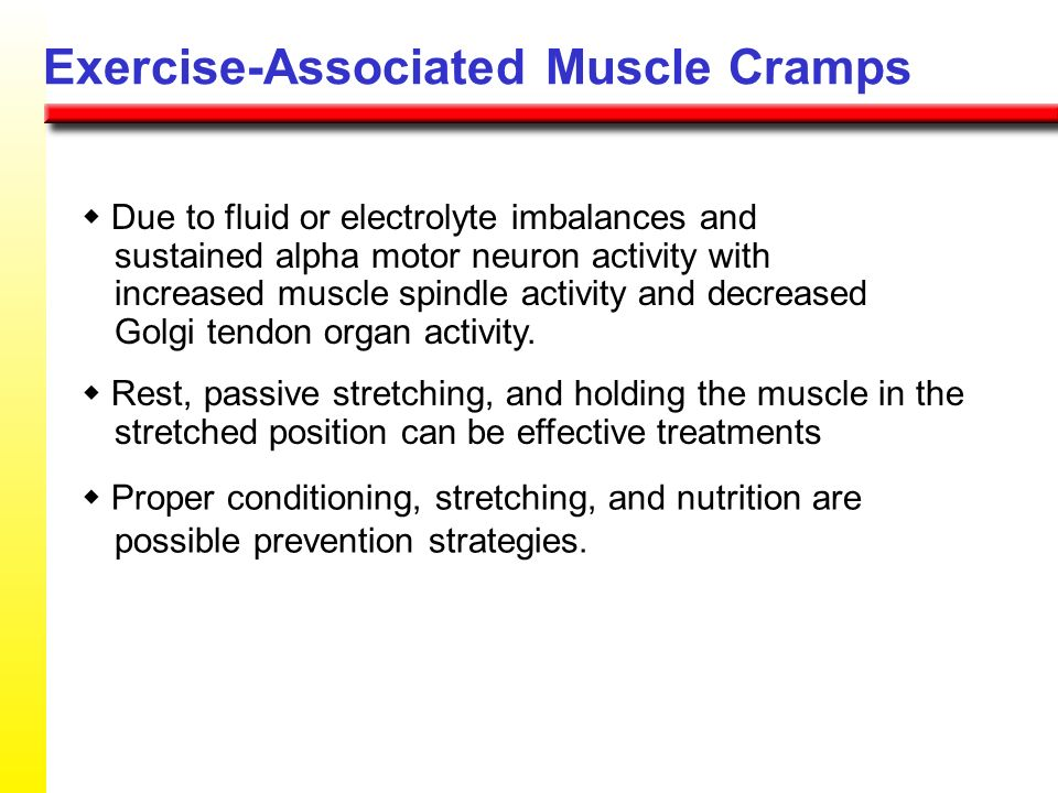 Exercise-Associated Muscle Cramps