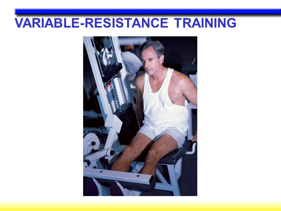 VARIABLE-RESISTANCE TRAINING