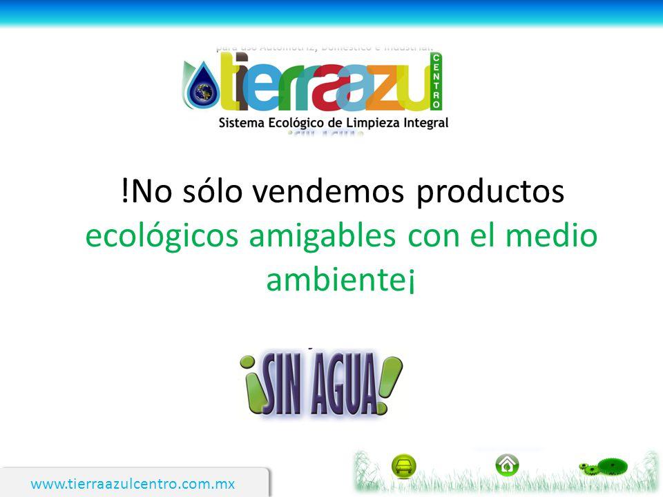 !No sólo vendemos productos ecológicos amigables con el medio ambiente¡