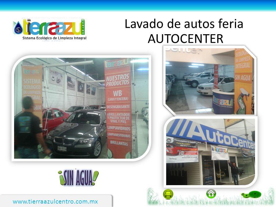 Lavado de autos feria AUTOCENTER www.tierraazulcentro.com.mx