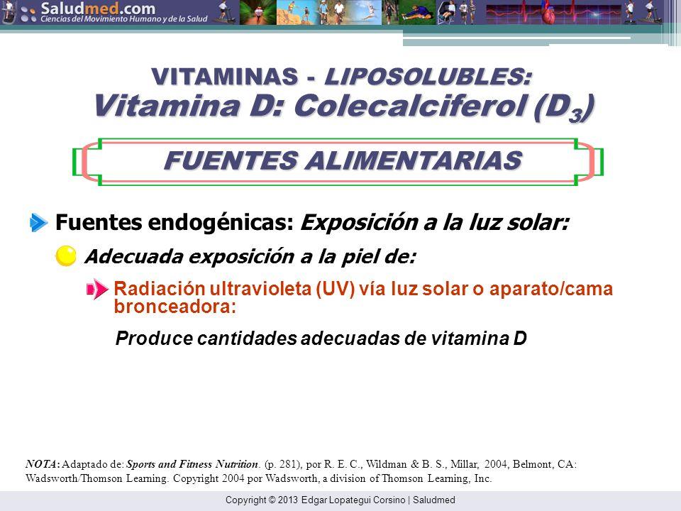 VITAMINAS - LIPOSOLUBLES: Vitamina D: Colecalciferol (D3)