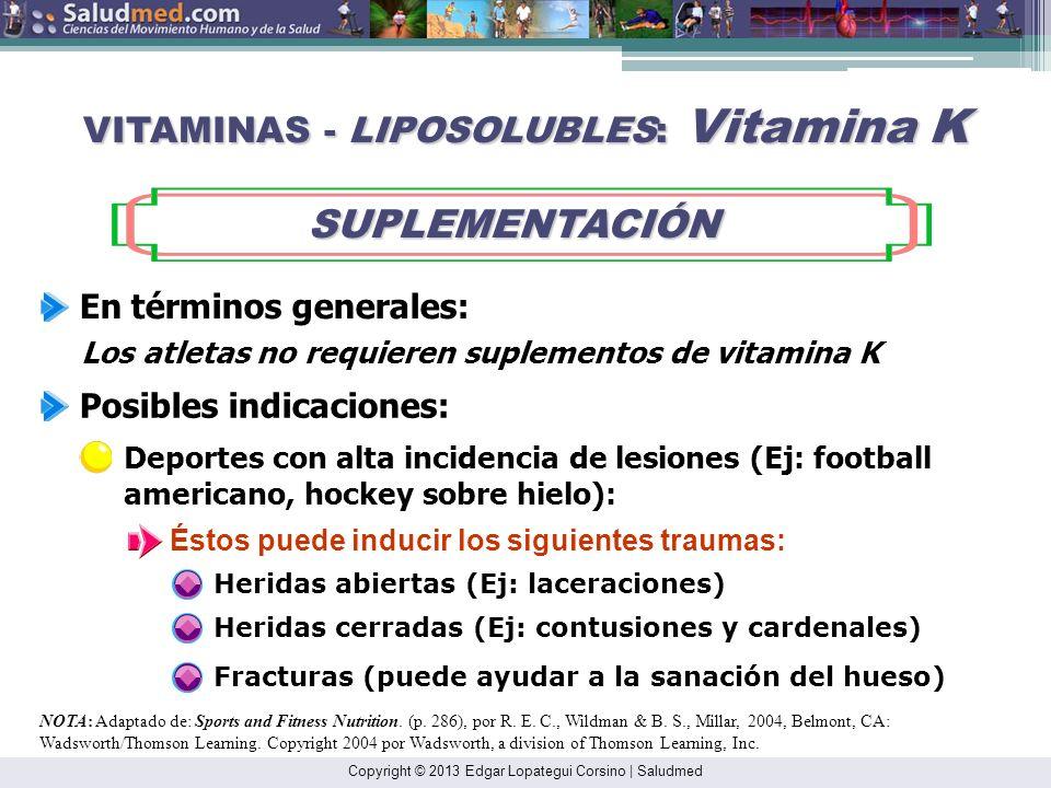 VITAMINAS - LIPOSOLUBLES: Vitamina K