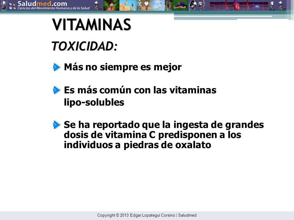VITAMINAS TOXICIDAD: Más no siempre es mejor