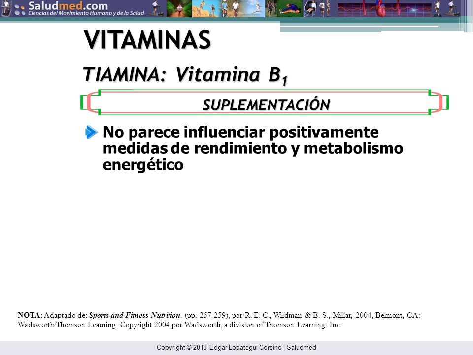 VITAMINAS TIAMINA: Vitamina B1 SUPLEMENTACIÓN