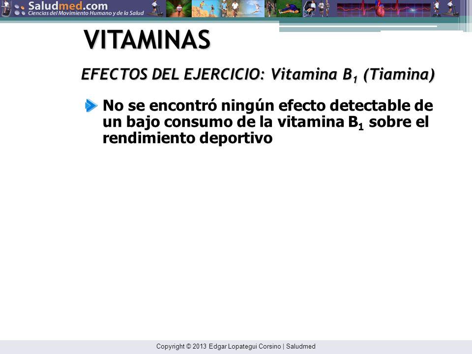 VITAMINAS EFECTOS DEL EJERCICIO: Vitamina B1 (Tiamina)