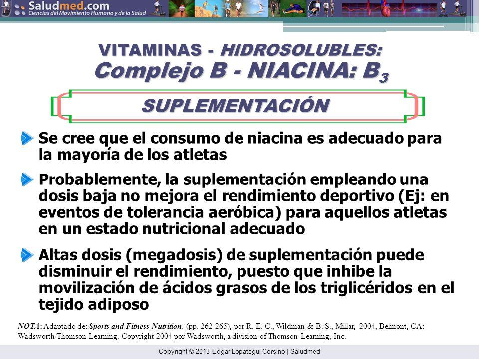 VITAMINAS - HIDROSOLUBLES: Complejo B - NIACINA: B3