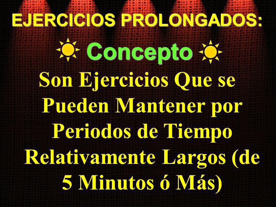 EJERCICIOS PROLONGADOS: