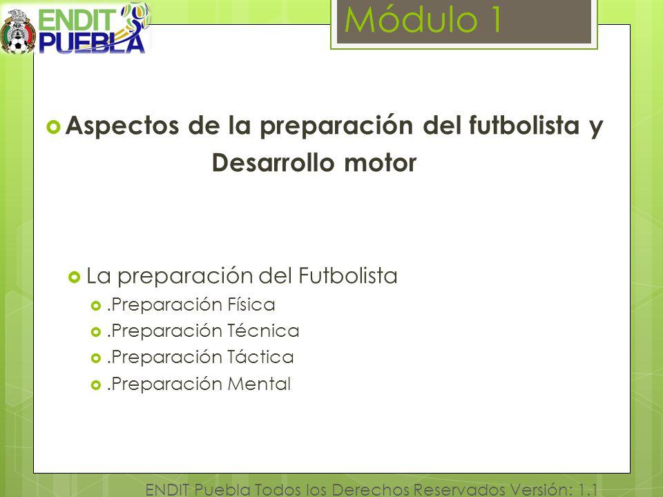Módulo 1 Aspectos de la preparación del futbolista y Desarrollo motor
