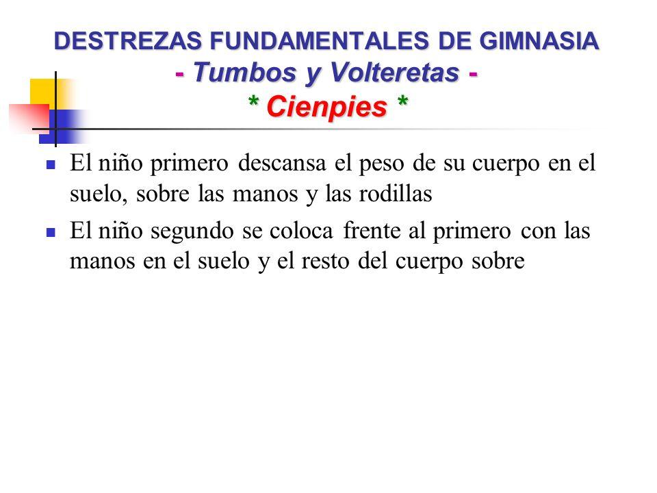 DESTREZAS FUNDAMENTALES DE GIMNASIA - Tumbos y Volteretas - * Cienpies *
