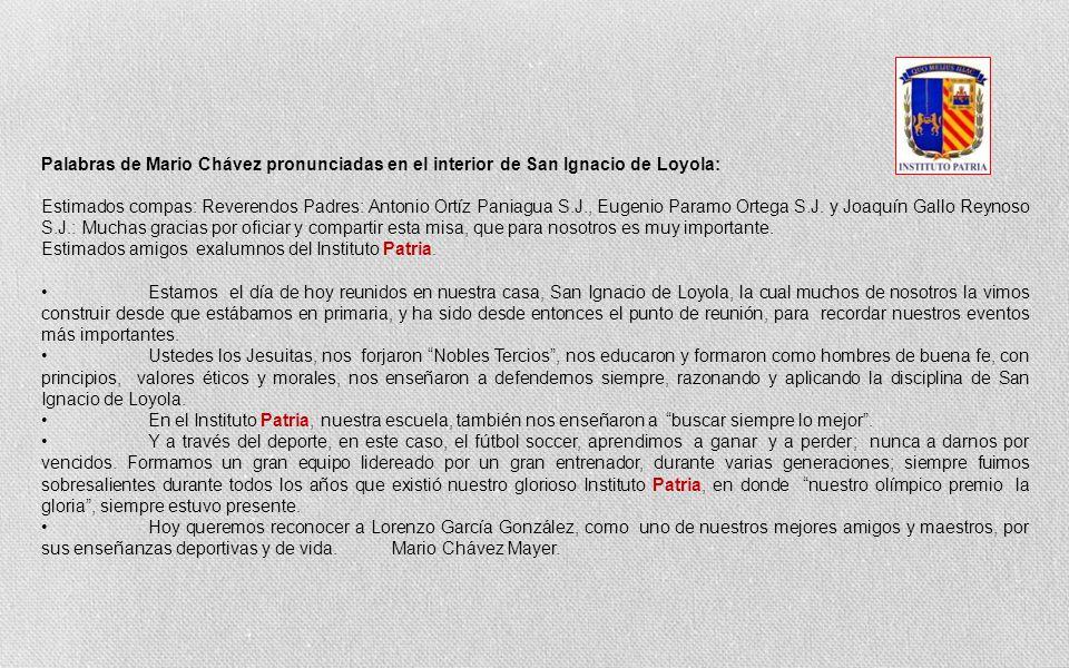 Palabras de Mario Chávez pronunciadas en el interior de San Ignacio de Loyola: