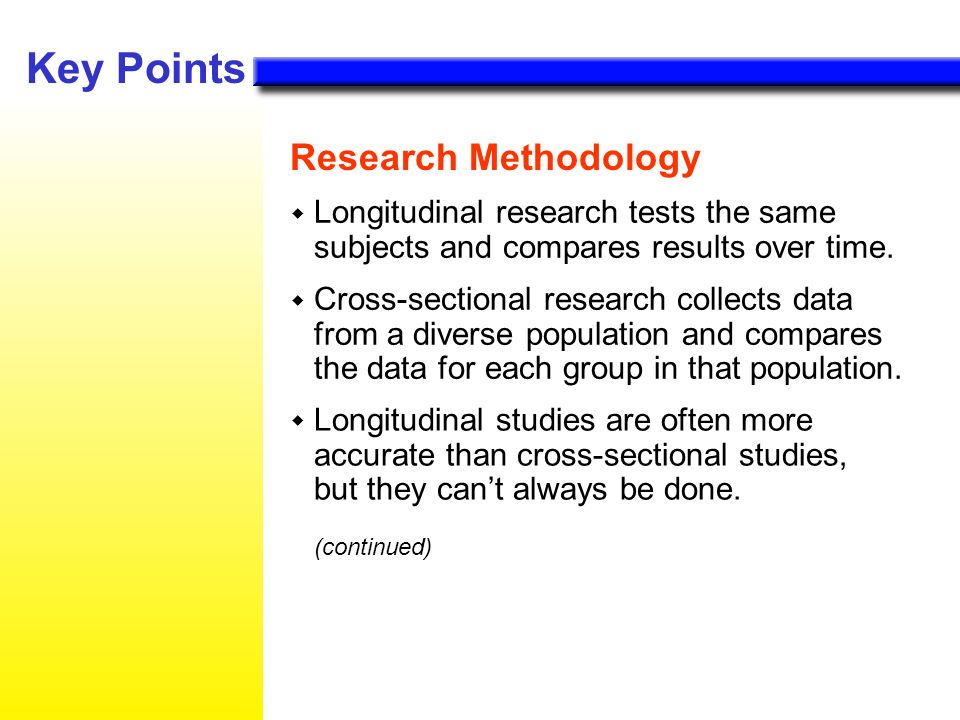 Key Points Research Methodology (continued)