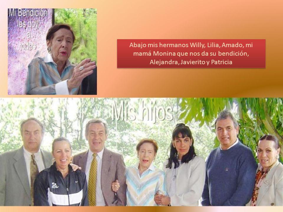 Abajo mis hermanos Willy, Lilia, Amado, mi mamá Monina que nos da su bendición, Alejandra, Javierito y Patricia