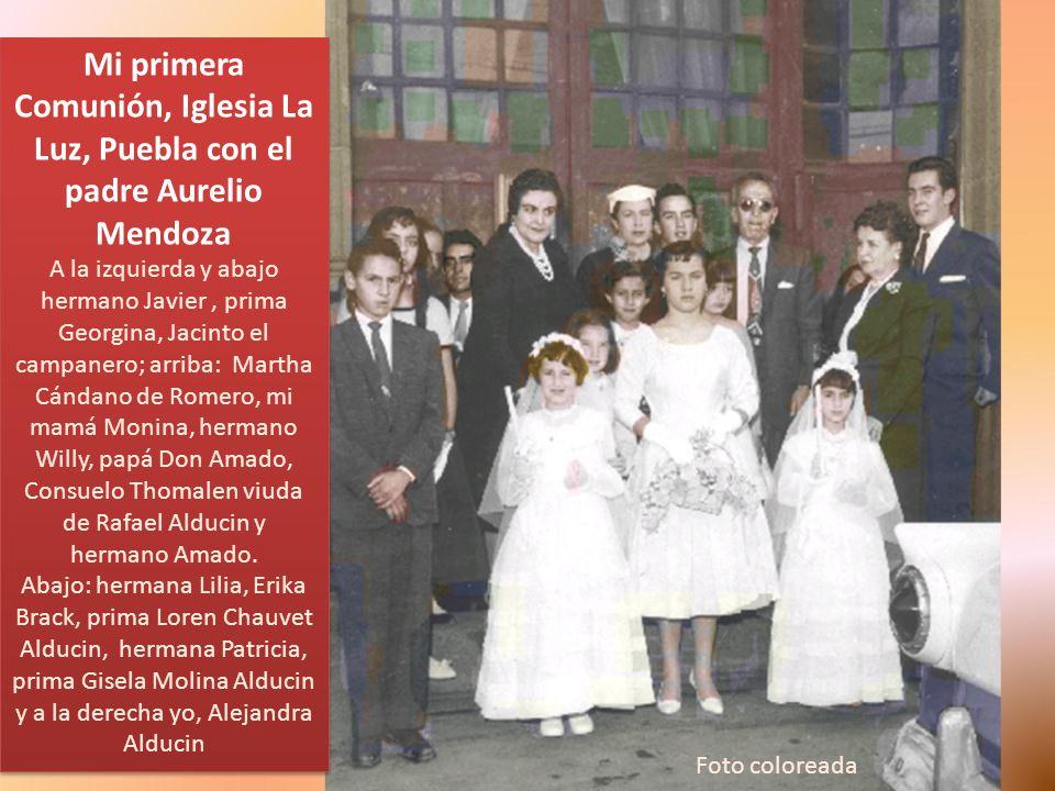 Mi primera Comunión, Iglesia La Luz, Puebla con el padre Aurelio Mendoza