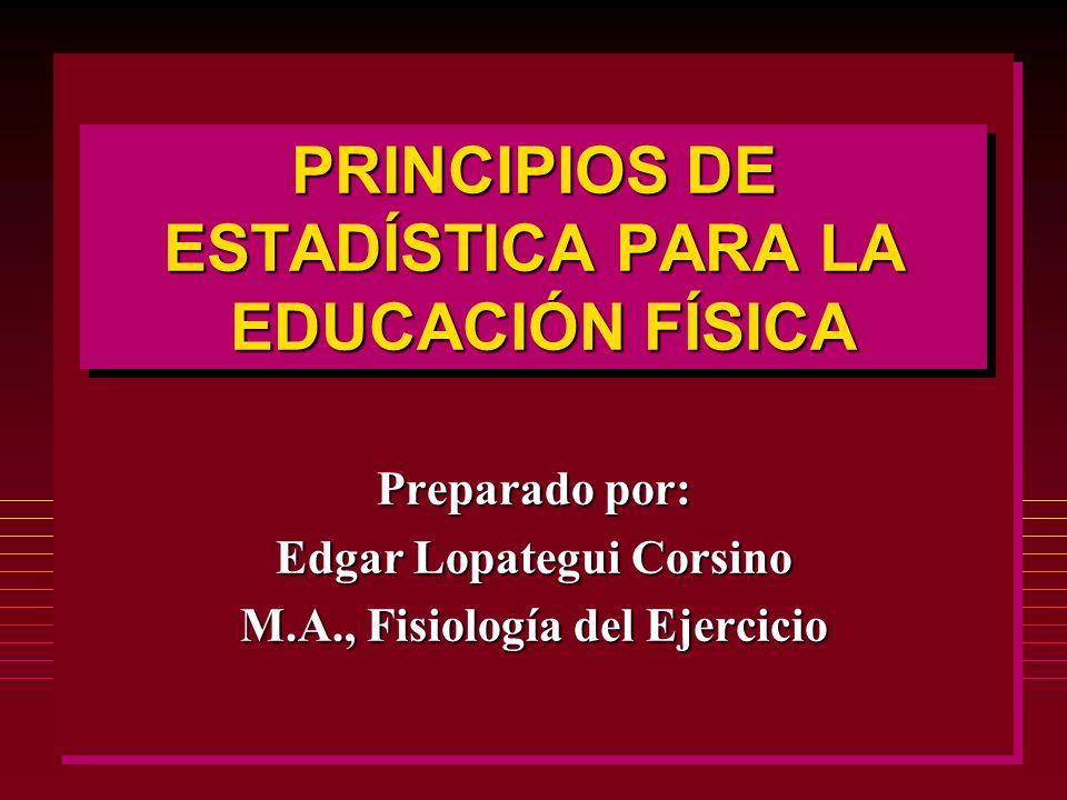 PRINCIPIOS DE ESTADÍSTICA PARA LA EDUCACIÓN FÍSICA