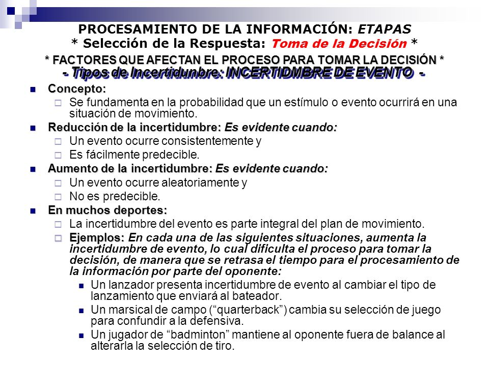 - Tipos de Incertidunbre: INCERTIDMBRE DE EVENTO -