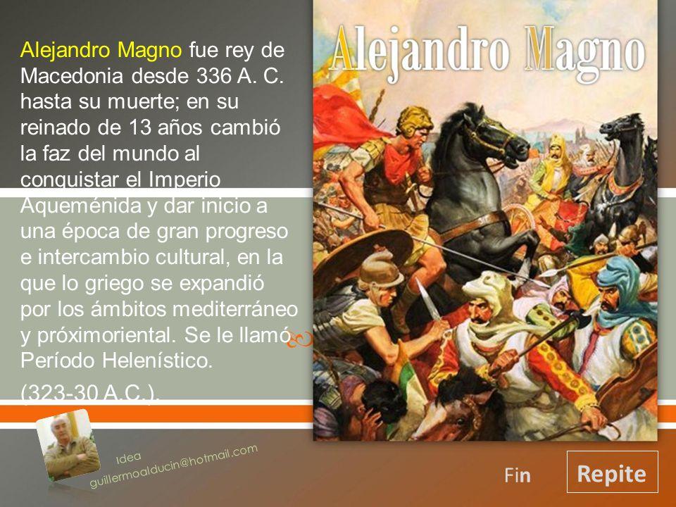 Alejandro Magno Repite (323-30 A.C.). Fin