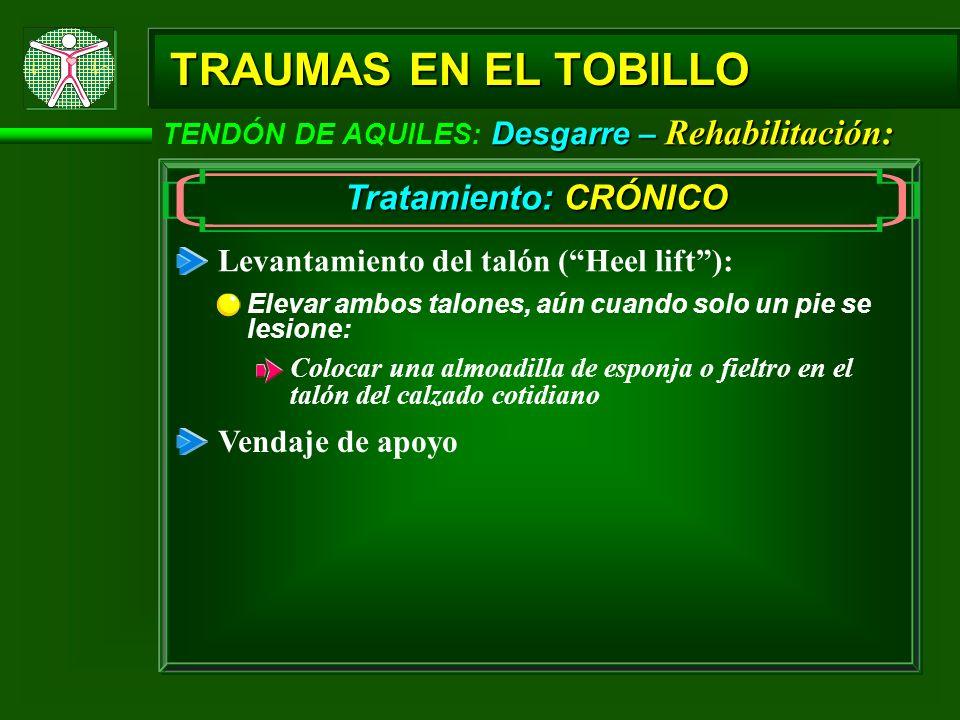TRAUMAS EN EL TOBILLO Tratamiento: CRÓNICO